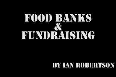 Food Banks and Fund Raising by Ian Robertson