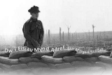 morgan-kendall-dw-i-eisiau-mynd-adref
